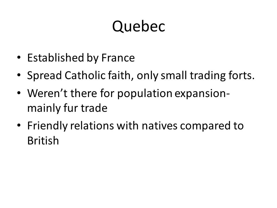 Quebec Established by France