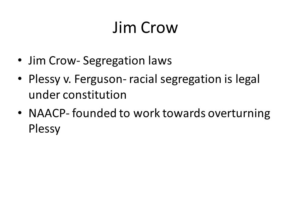 Jim Crow Jim Crow- Segregation laws