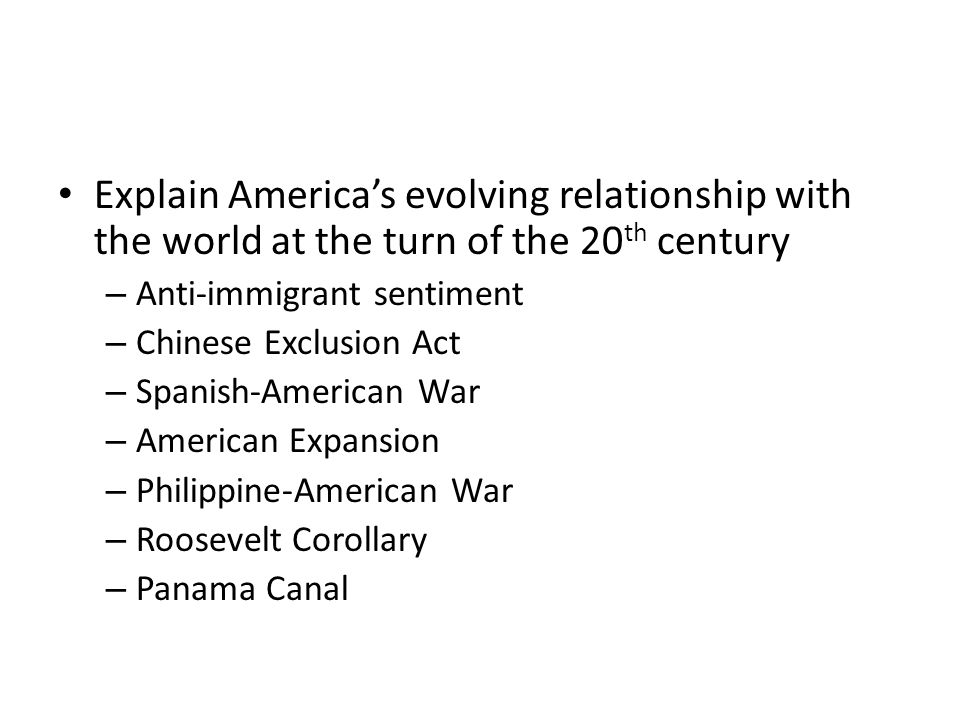 Explain America's evolving relationship with the world at the turn of the 20th century