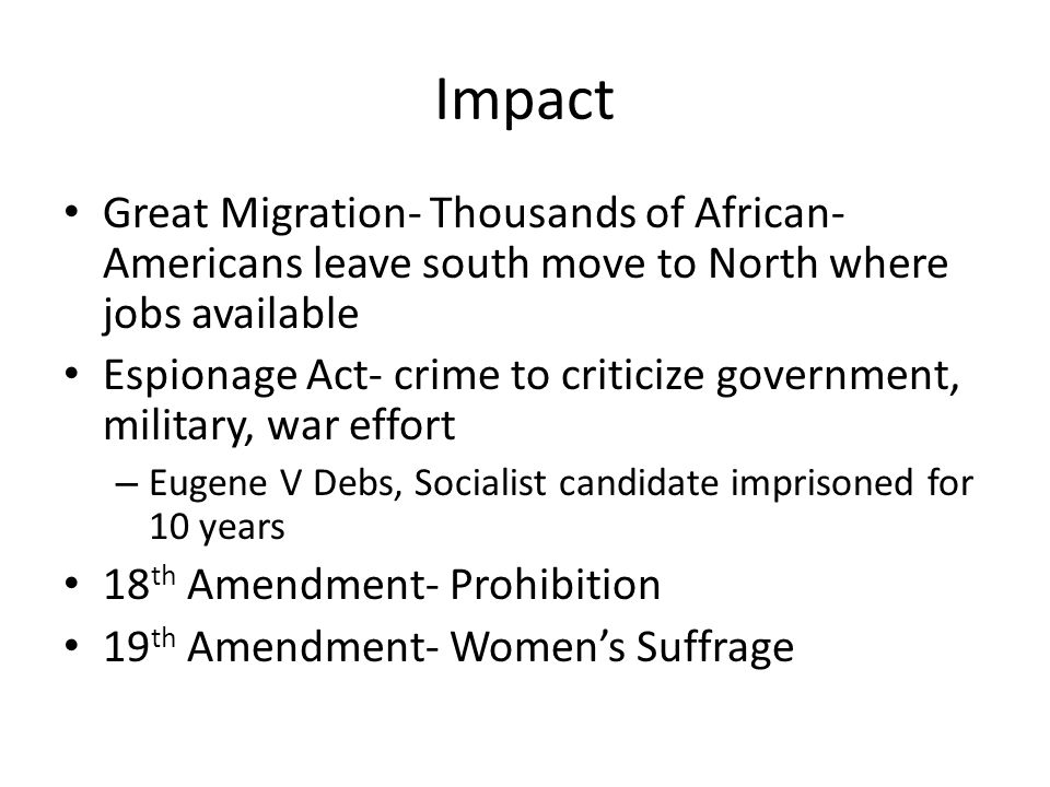 Impact Great Migration- Thousands of African-Americans leave south move to North where jobs available.