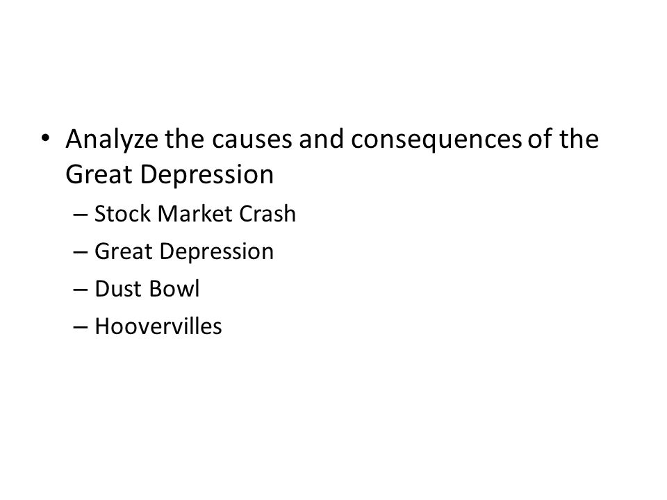 Analyze the causes and consequences of the Great Depression