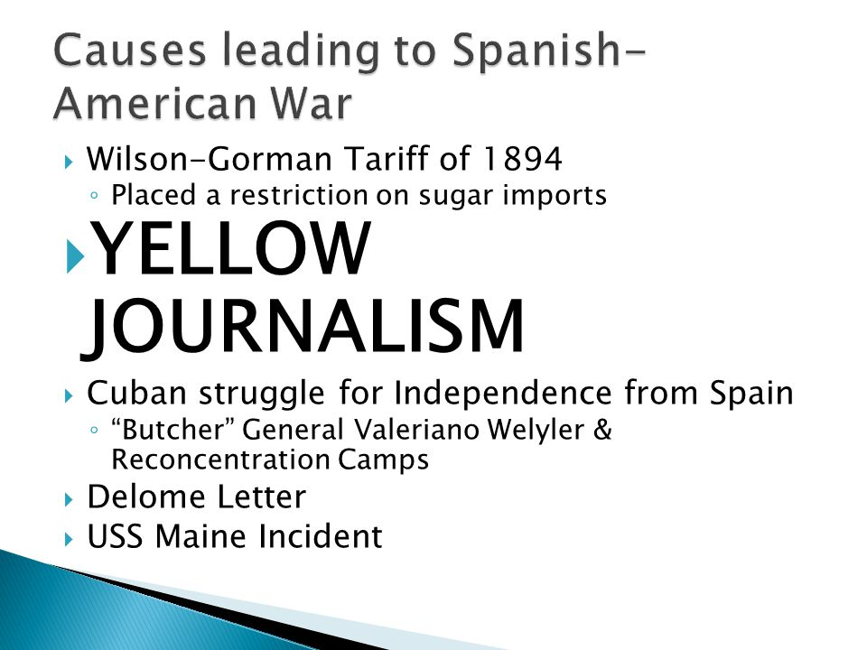 Causes leading to Spanish-American War
