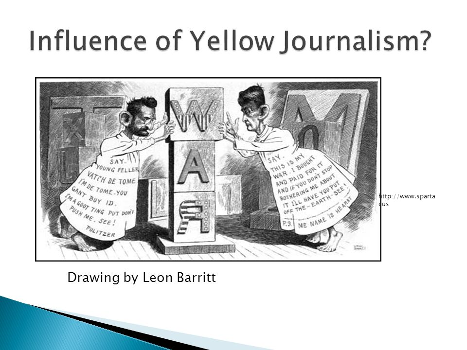 Influence of Yellow Journalism