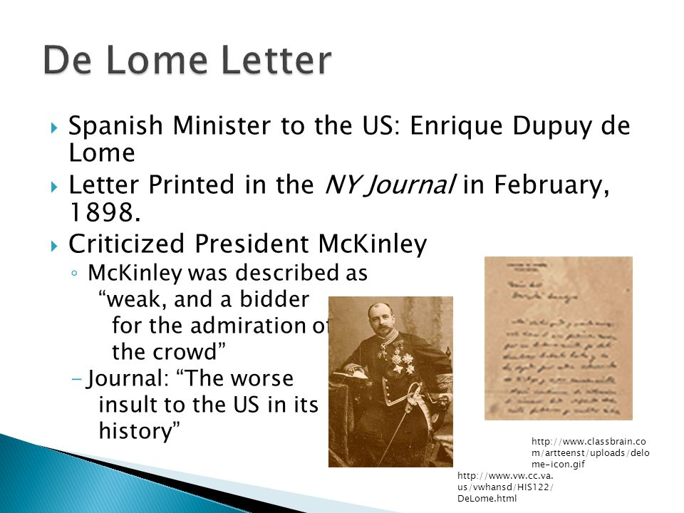De Lome Letter Spanish Minister to the US: Enrique Dupuy de Lome