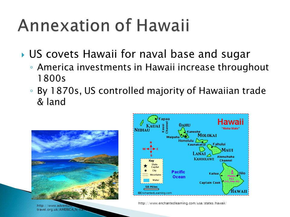 Annexation of Hawaii US covets Hawaii for naval base and sugar