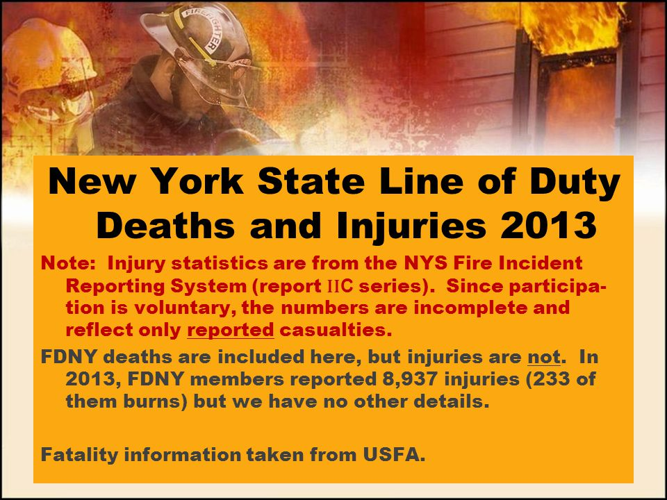 New York State Line of Duty Deaths and Injuries 2013
