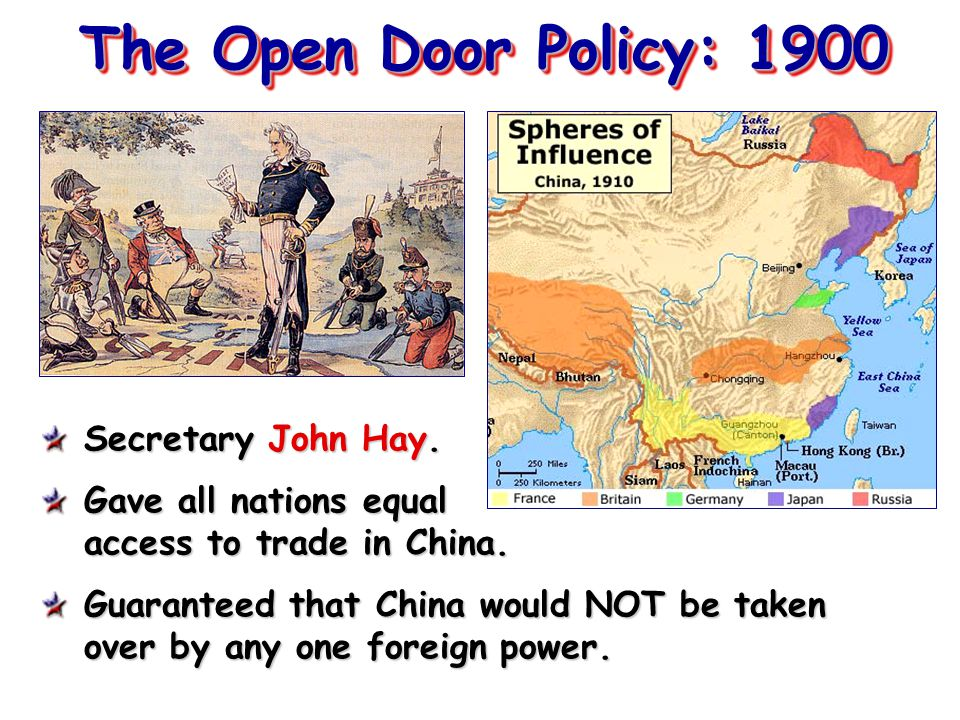 The Open Door Policy: 1900 Secretary John Hay.
