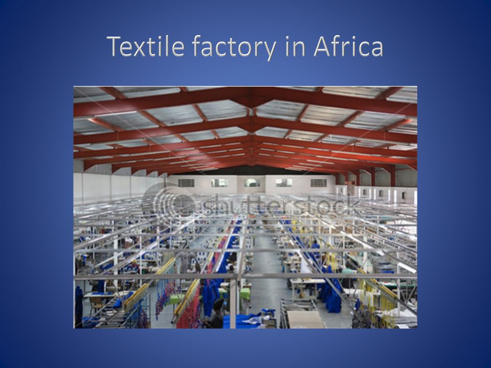 Textile factory in Africa