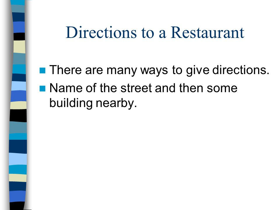 Directions to a Restaurant