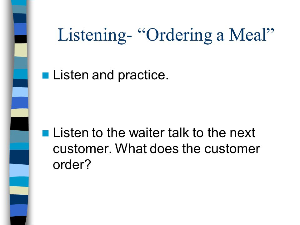 Listening- Ordering a Meal