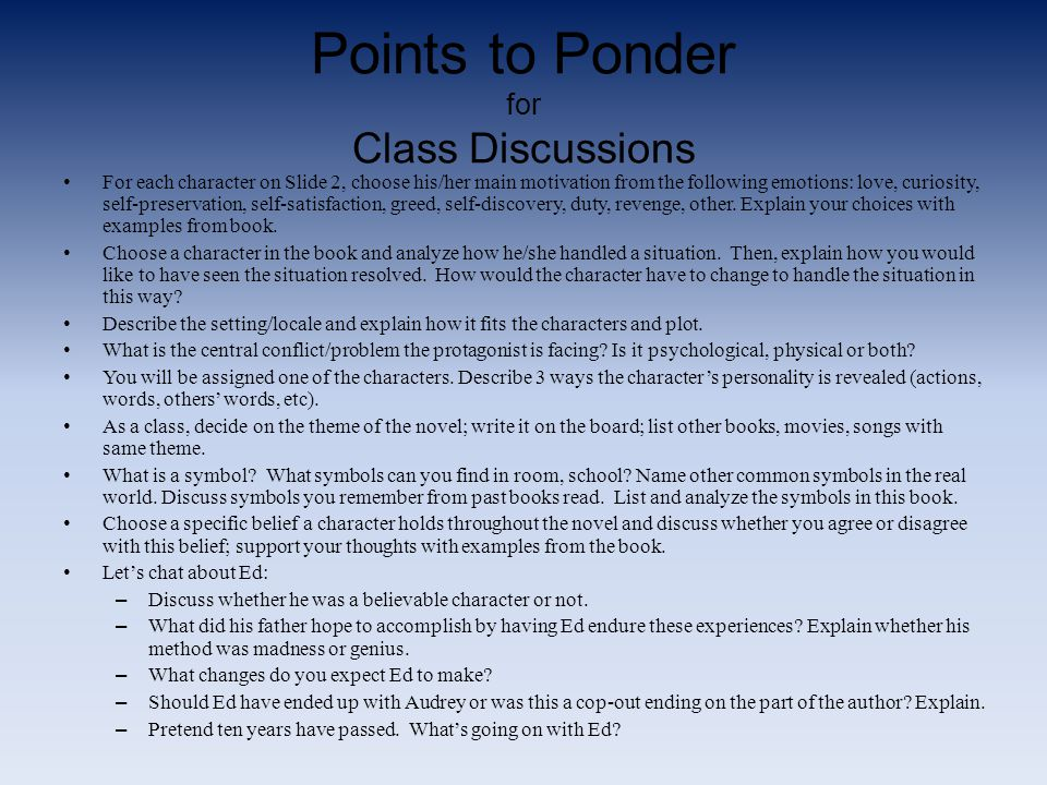 Points to Ponder for Class Discussions