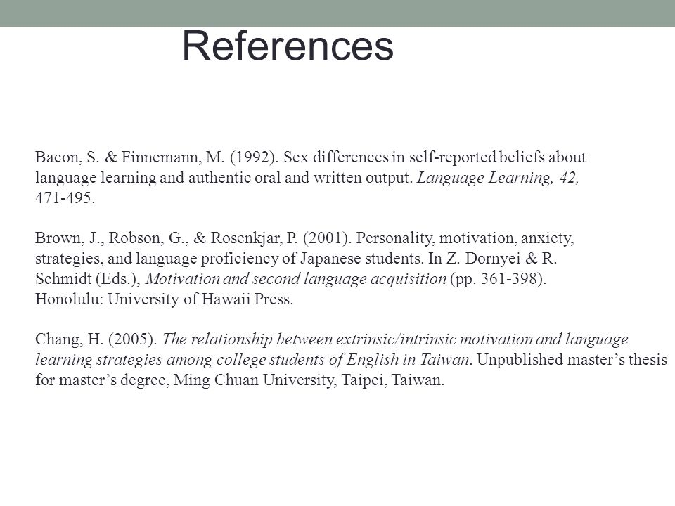 References Bacon, S. & Finnemann, M. (1992). Sex differences in self-reported beliefs about.
