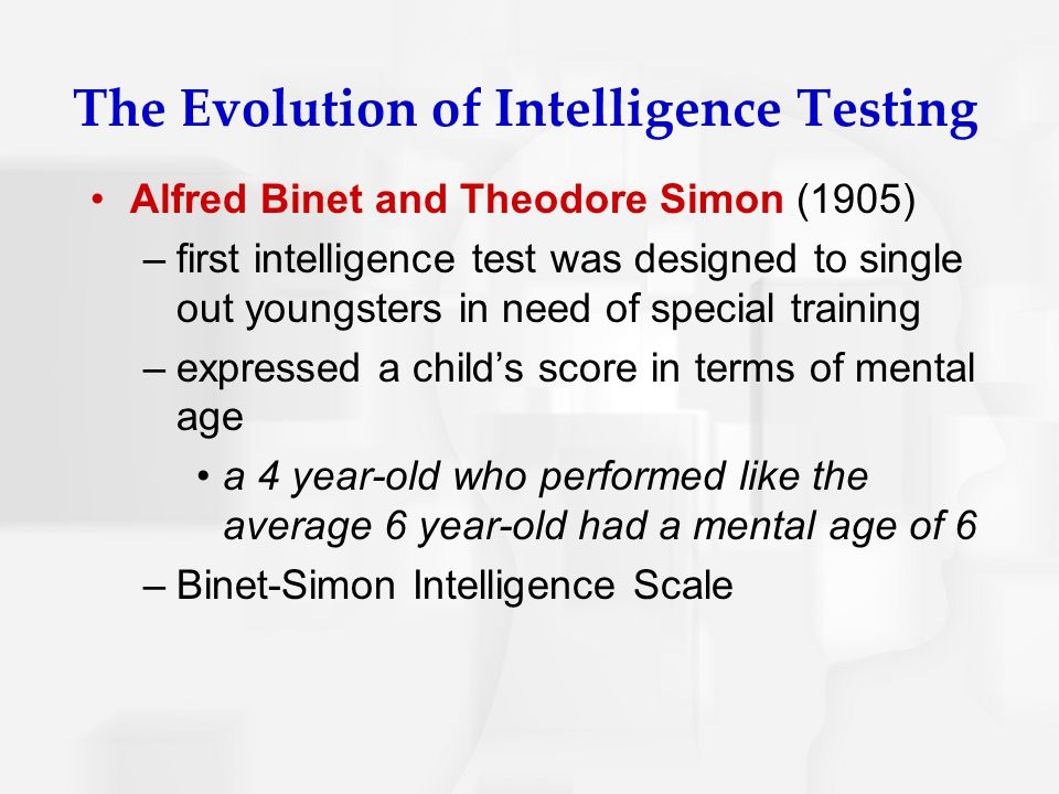 The Evolution of Intelligence Testing
