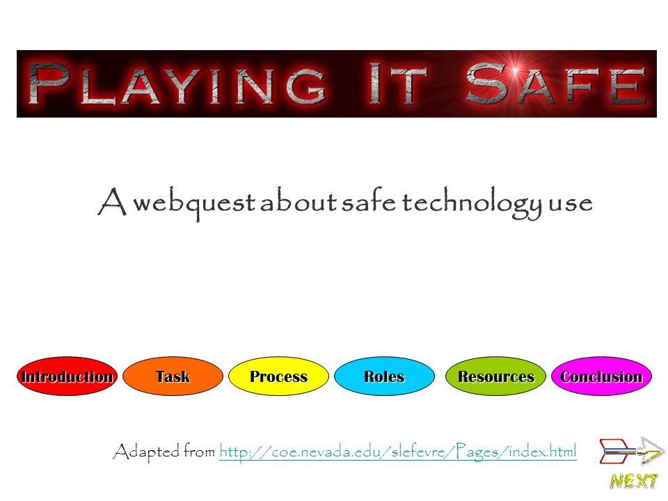 A webquest about safe technology use