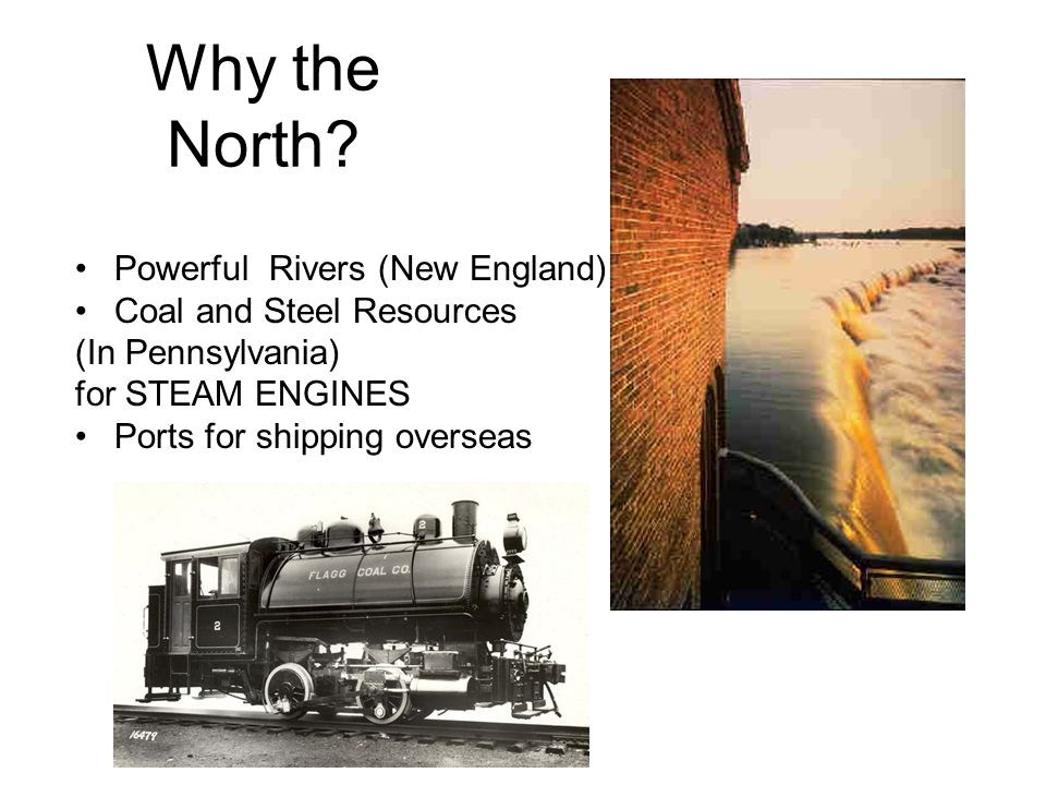 Why the North Powerful Rivers (New England) Coal and Steel Resources
