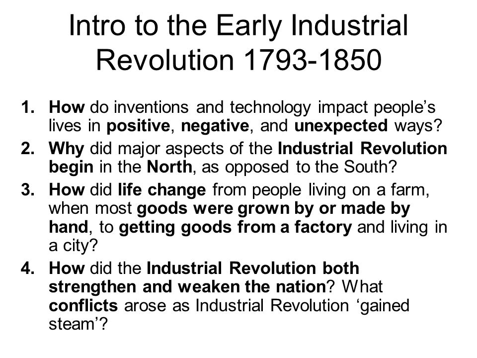 Intro to the Early Industrial Revolution 1793-1850