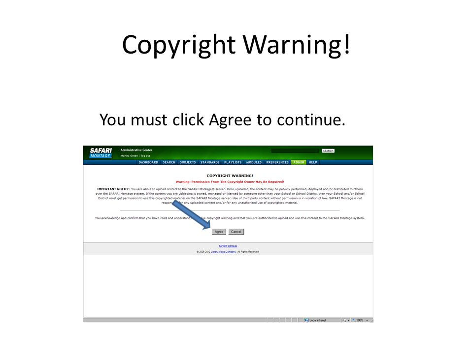 Copyright Warning! You must click Agree to continue.
