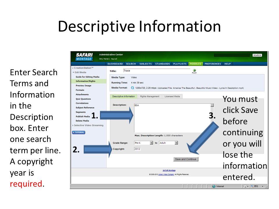 Descriptive Information
