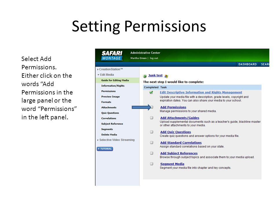 Setting Permissions Select Add Permissions.