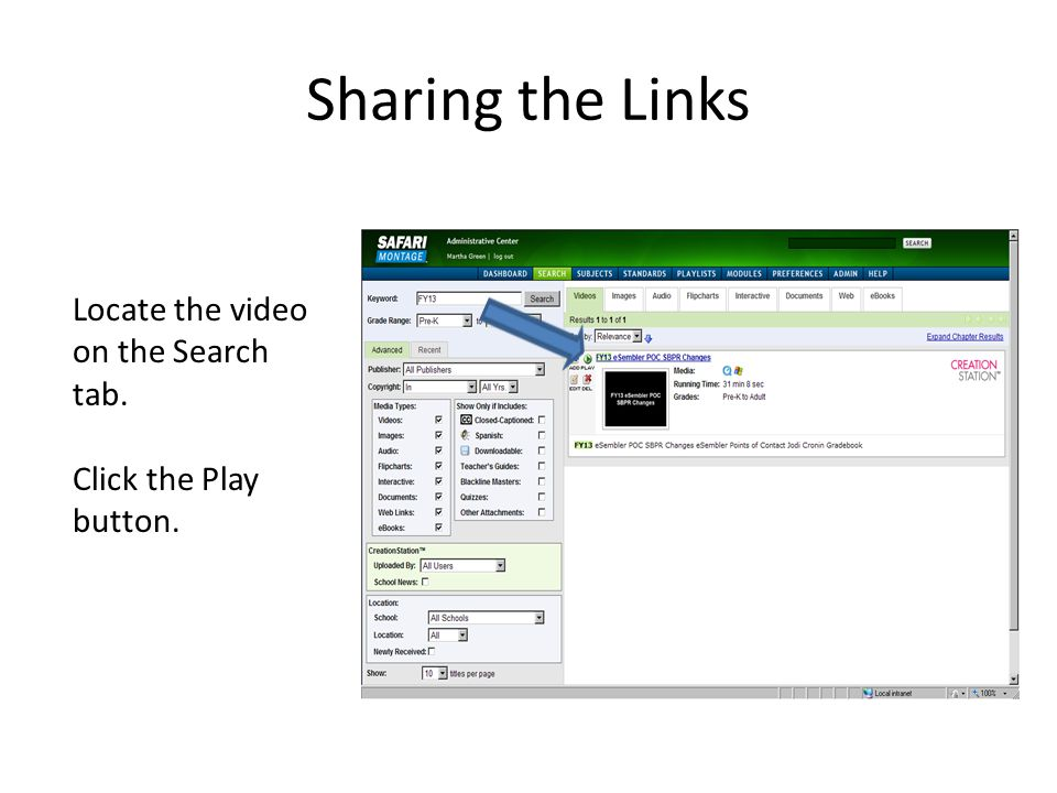 Sharing the Links Locate the video on the Search tab.