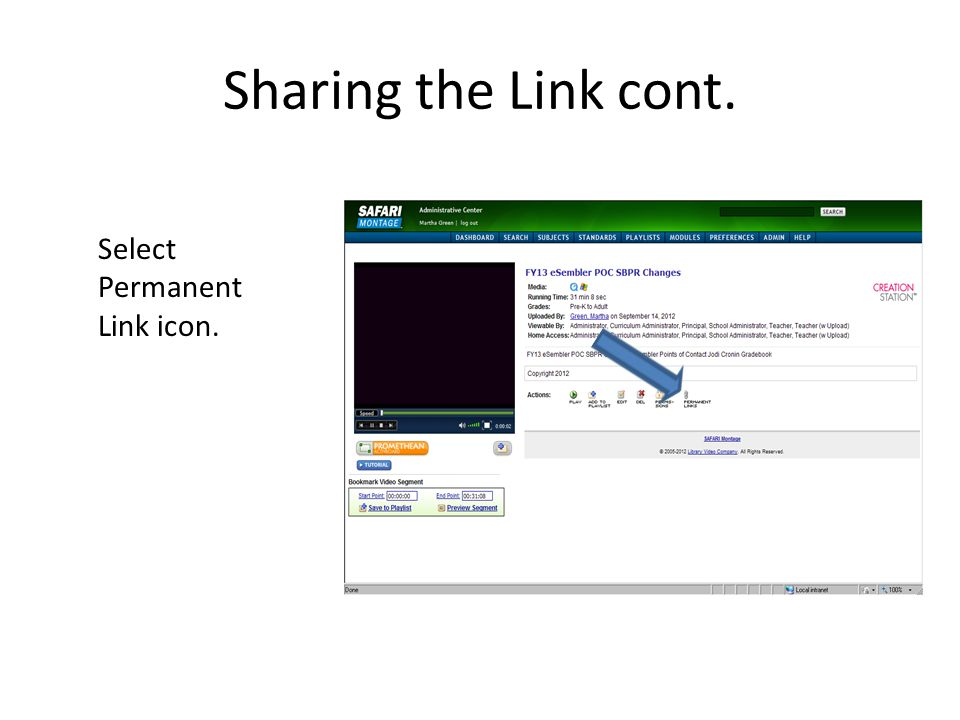 Sharing the Link cont. Select Permanent Link icon.
