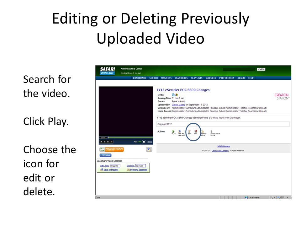 Editing or Deleting Previously Uploaded Video