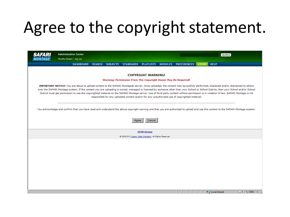 Agree to the copyright statement.