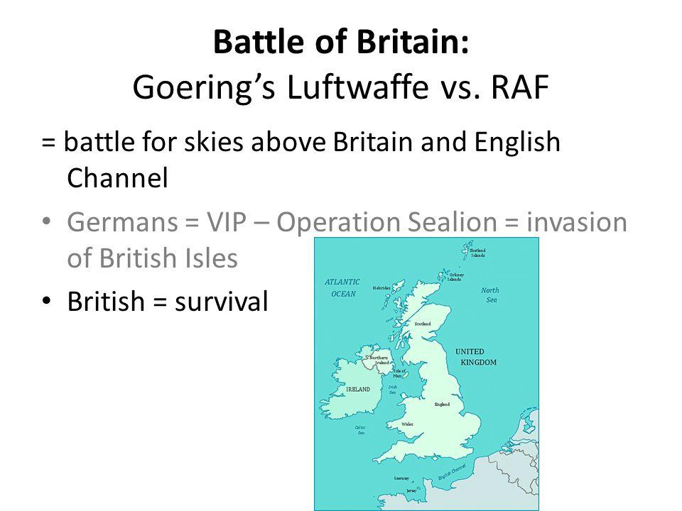 Battle of Britain: Goering's Luftwaffe vs. RAF