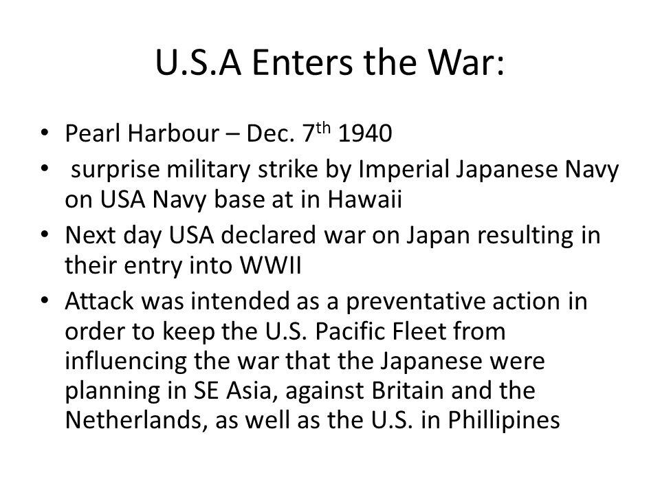 U.S.A Enters the War: Pearl Harbour – Dec. 7th 1940