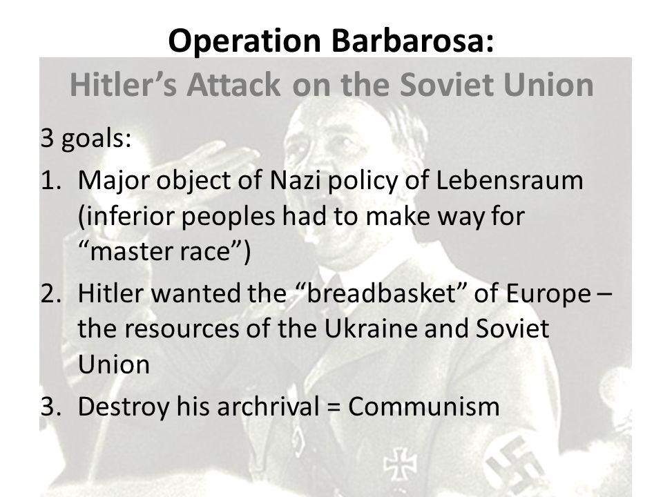 Operation Barbarosa: Hitler's Attack on the Soviet Union