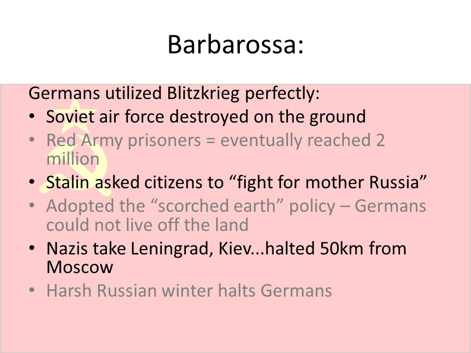 Barbarossa: Germans utilized Blitzkrieg perfectly: