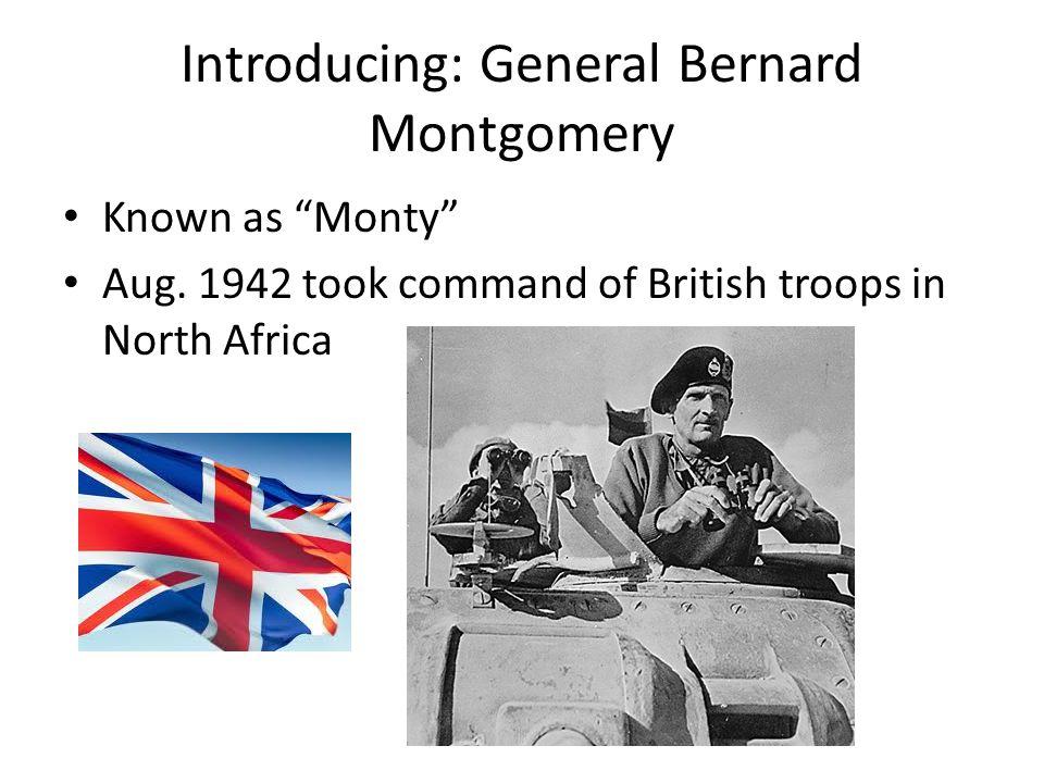 Introducing: General Bernard Montgomery