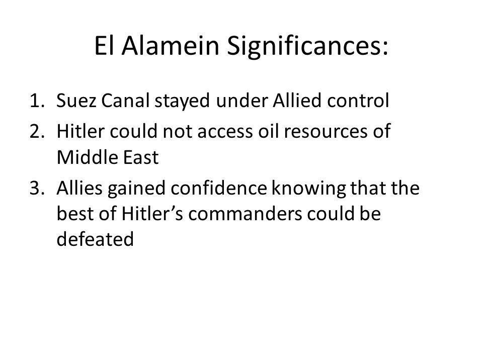 El Alamein Significances: