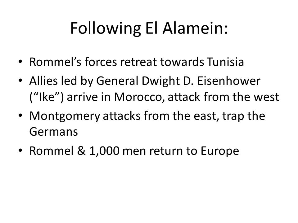 Following El Alamein: Rommel's forces retreat towards Tunisia
