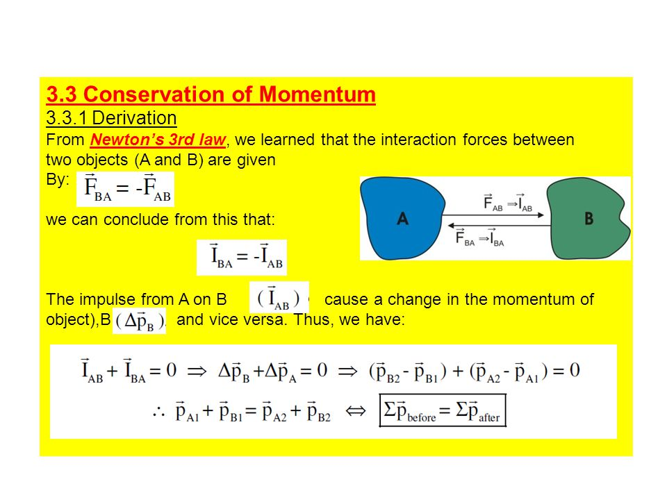 3.3 Conservation of Momentum