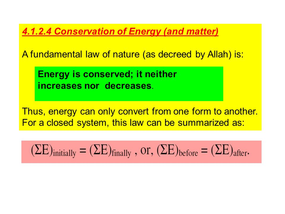 4.1.2.4 Conservation of Energy (and matter)