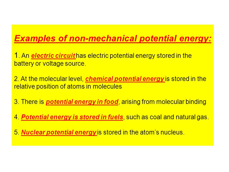 Examples of non-mechanical potential energy: