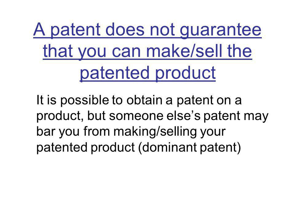 A patent does not guarantee that you can make/sell the patented product