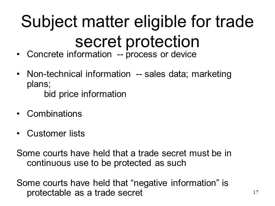 Subject matter eligible for trade secret protection