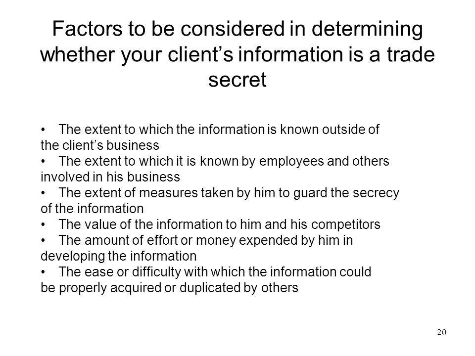Factors to be considered in determining whether your client's information is a trade secret