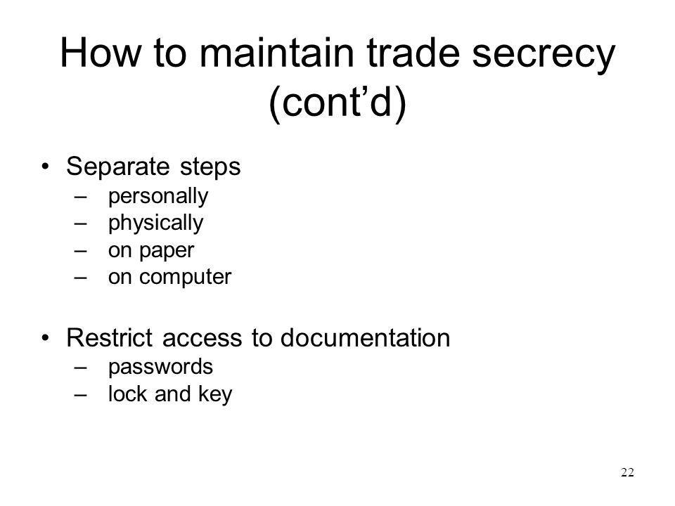 How to maintain trade secrecy (cont'd)