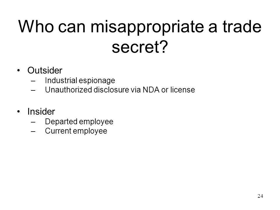 Who can misappropriate a trade secret