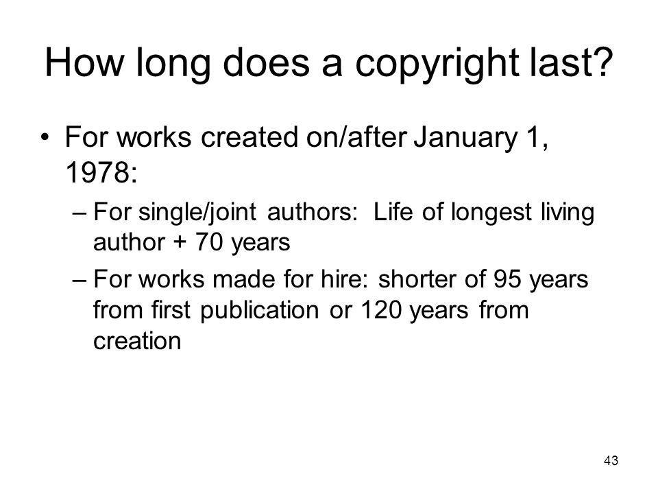 How long does a copyright last