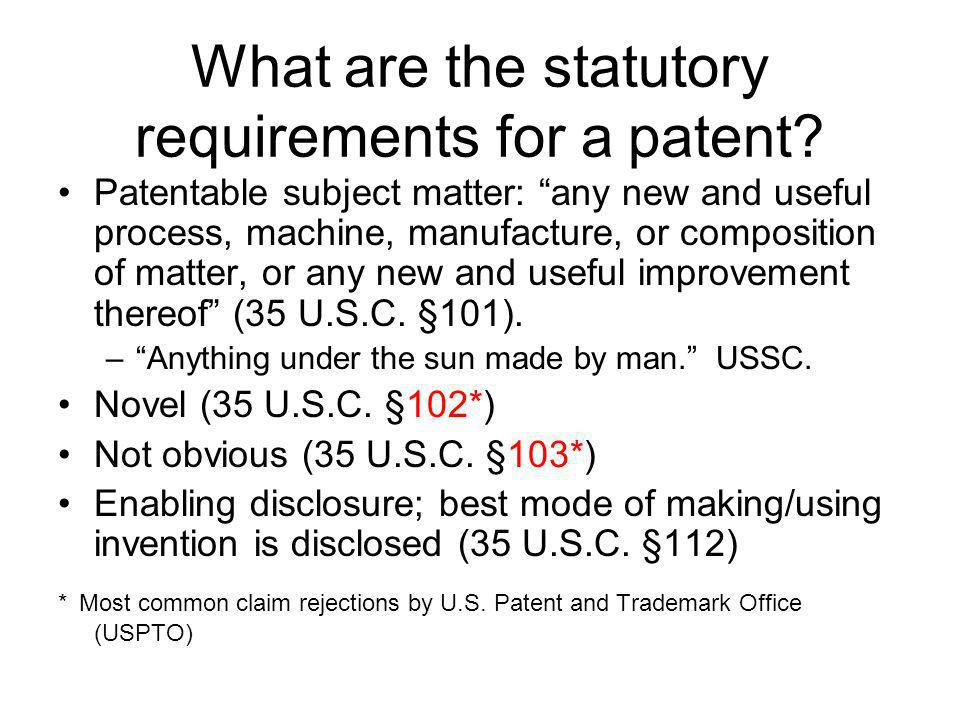 What are the statutory requirements for a patent