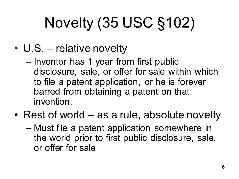 Novelty (35 USC §102) U.S. – relative novelty