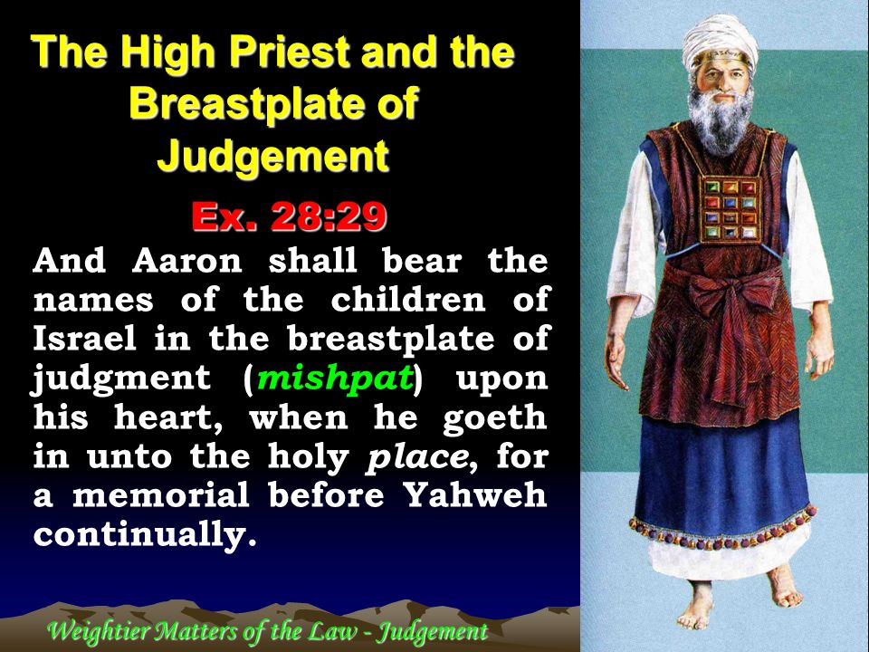The High Priest and the Breastplate of Judgement