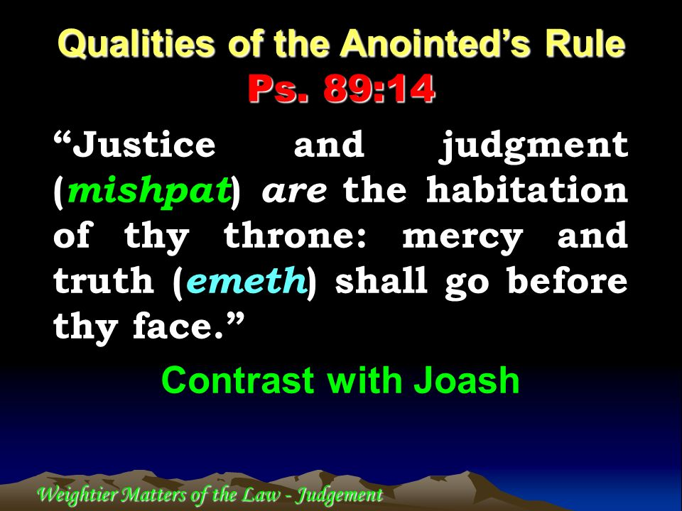 Qualities of the Anointed's Rule