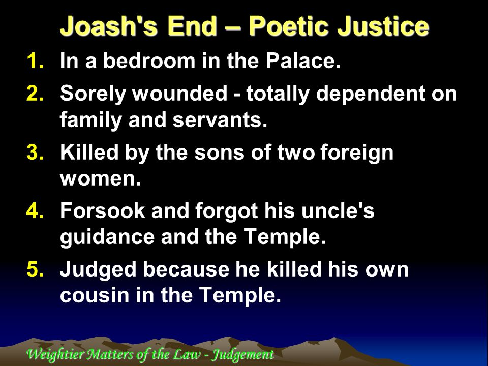 Joash s End – Poetic Justice