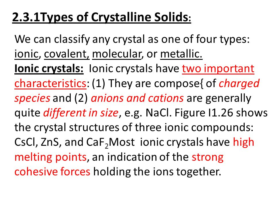 2.3.1Types of Crystalline Solids: