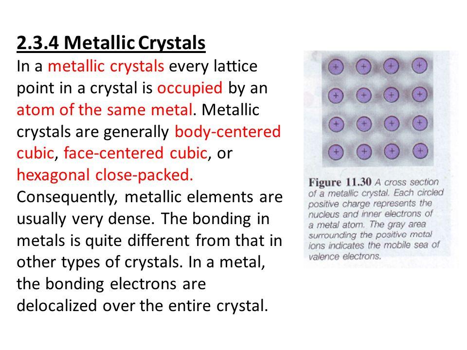 2.3.4 Metallic Crystals